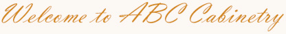 Welcome to ABC Cabinetry in Chanhassen, Minnesota